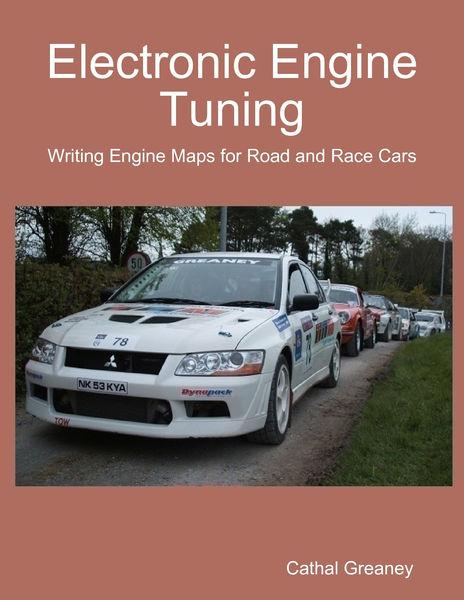 Electronic Engine Tuning. Writing Engine Maps for ...