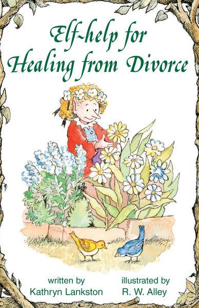 Elf-help for Healing from Divorce