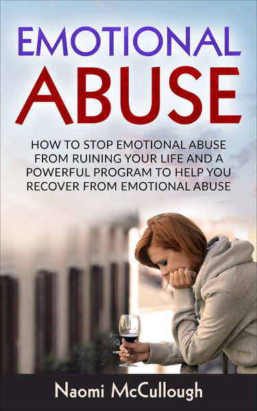 Emotional Abuse: How to Stop Emotional Abuse From ...