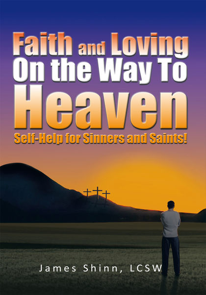 Faith and Loving on the Way to Heaven
