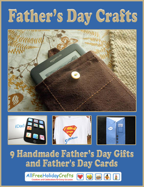 Father's Day Crafts: 9 Handmade Father's Day Gifts...