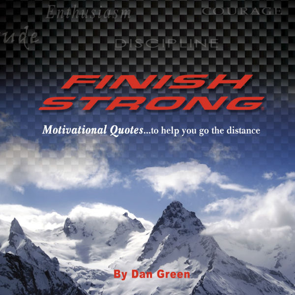 Finish Strong Motivational Quotes