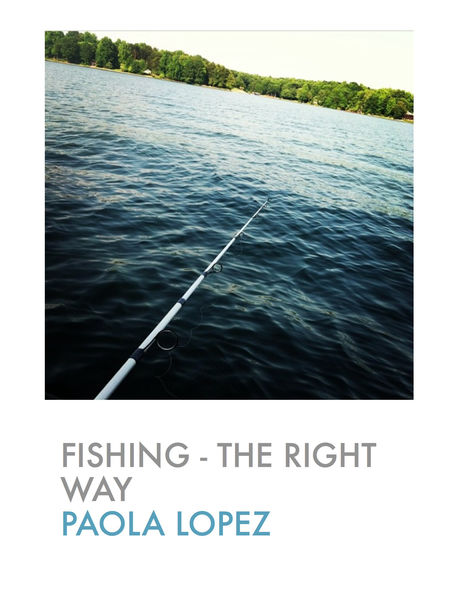 Fishing - The Right Way