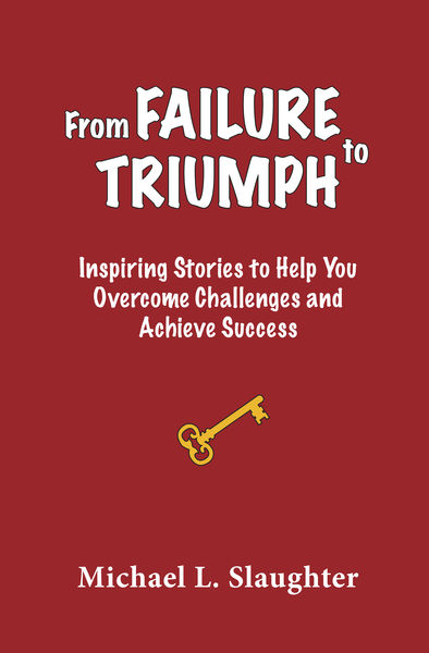 From FAILURE to TRIUMPH