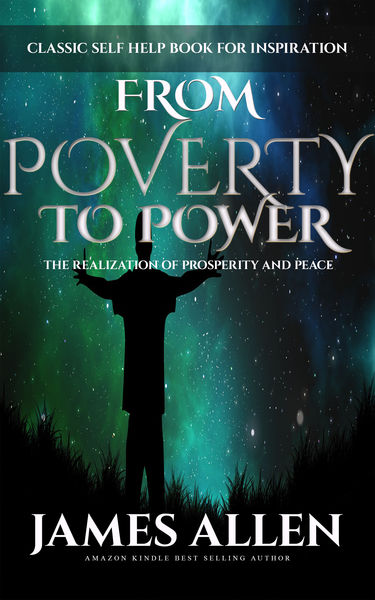 From Poverty to Power - The Realization of Prosper...
