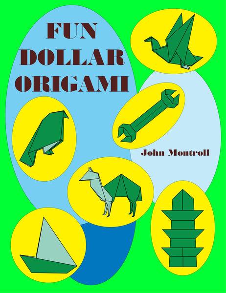 Fun Dollar Origami
