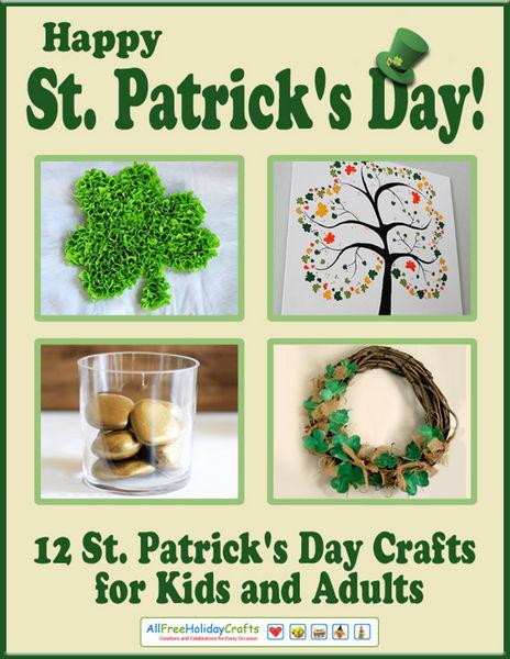 Happy St. Patrick's Day! 12 St. Patrick's Day Craf...