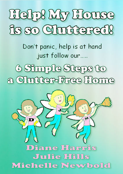 Help! My House Is So Cluttered. Six Simple Steps T...