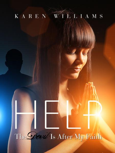 Help! The Devil is After My Faith