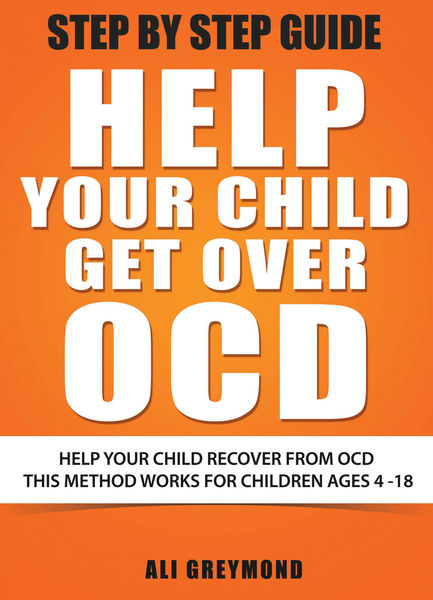 Help Your Child Get Over OCD