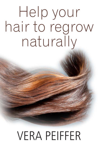Help Your Hair to Regrow Naturally