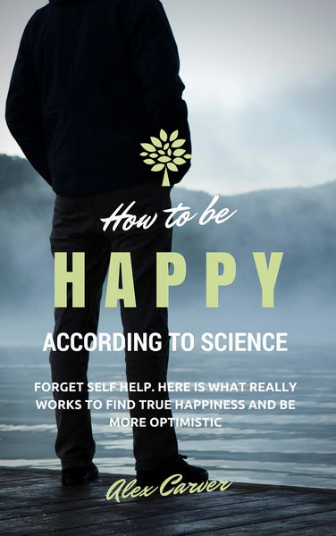 How to be happy according to science. Forget self ...