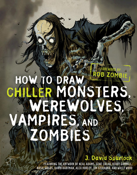 How to Draw Chiller Monsters, Werewolves, Vampires...