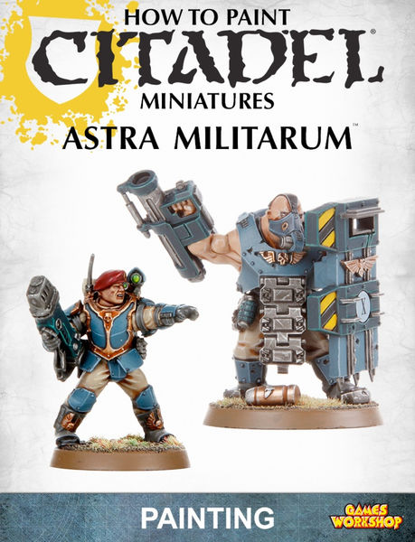 How to Paint Citadel Miniatures: Astra Militarum
