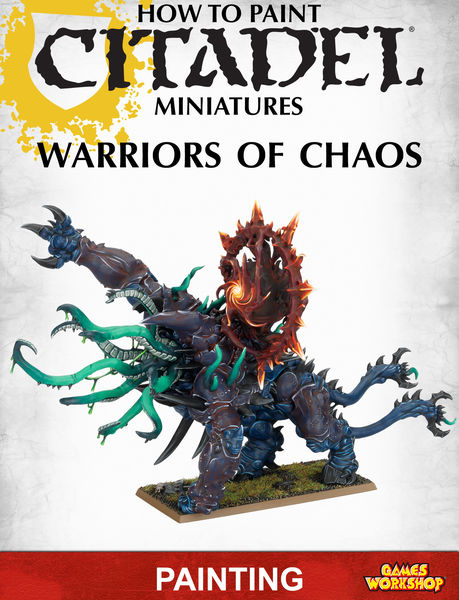 How to Paint Citadel Miniatures: Warriors of Chaos