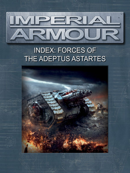 Imperial Armour Index: Forces of the Adeptus Astar...