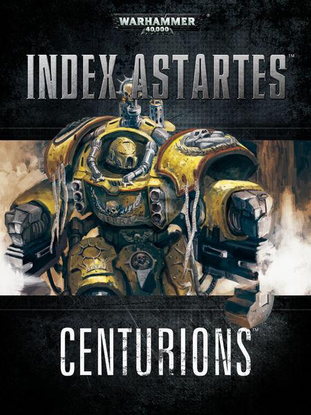 Index Astartes: Centurions