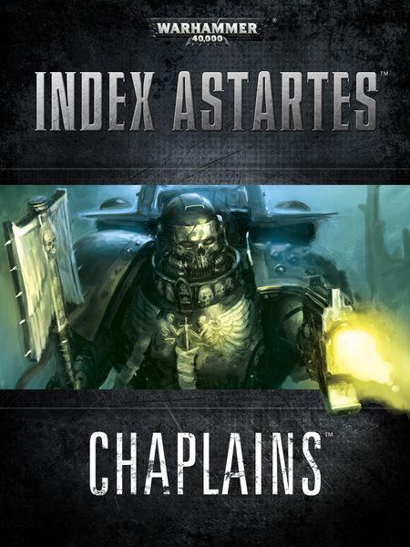 Index Astartes: Chaplains
