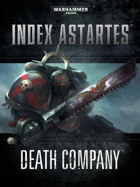Index Astartes: Death Company