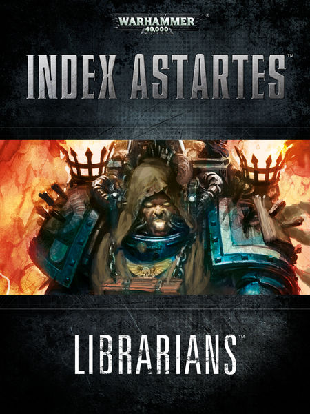 Index Astartes: Librarians