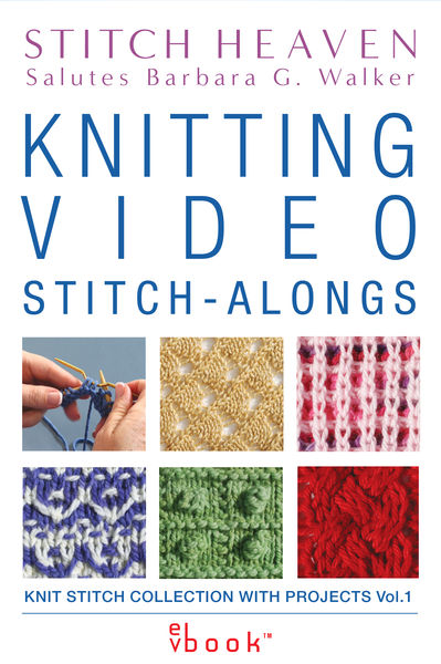 Knitting Video Stitch-Alongs: Knit Stitch Collecti...