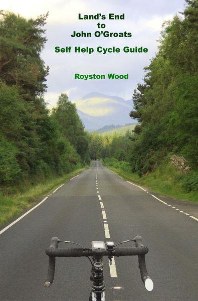 Lands End to John O'Groats: A Self Help Cycle Guid...