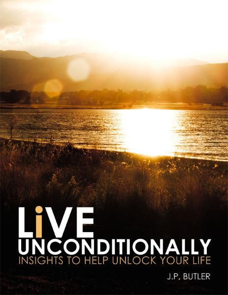 Live Unconditionally