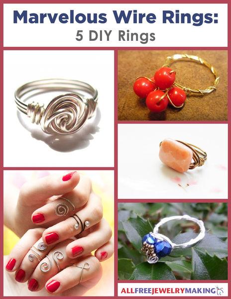 Marvelous Wire Rings- 5 DIY Rings