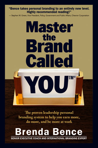 Master the Brand Called YOU: The Proven Leadership...