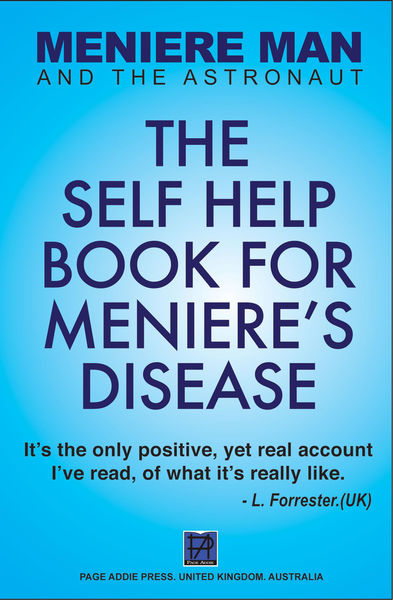 Meniere Man: The Self Help Book For Meniere's Dise...