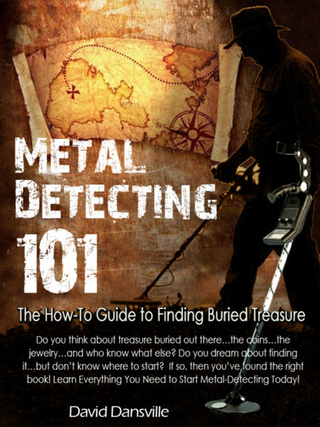 Metal Detecting 101: The How-to Guide to Finding B...