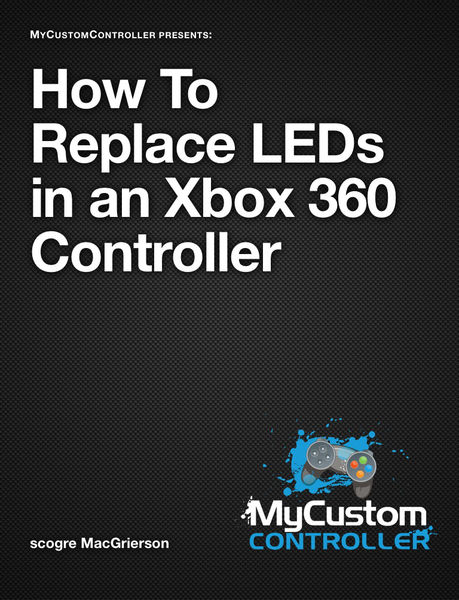 MyCustomController - How to Replace LEDs in an Xbo...