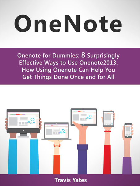 Onenote:Onenote for Dummies: 8 Surprisingly Effect...