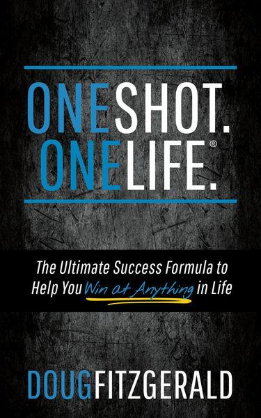 OneShot. OneLife.®