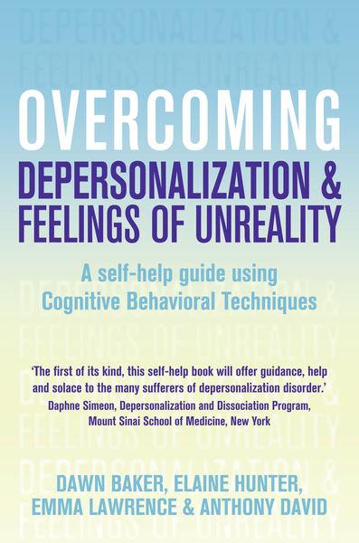 Overcoming Depersonalisation and Feelings of Unrea...