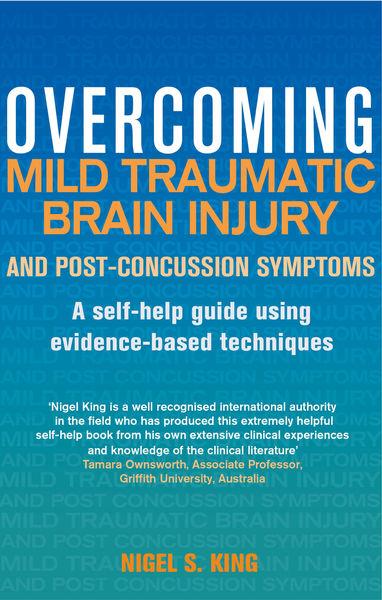 Overcoming Mild Traumatic Brain Injury and Post-Co...