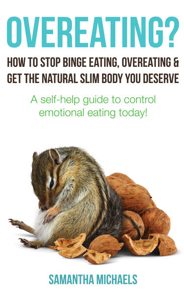 Overeating? How to Stop Binge Eating, Overeating &...