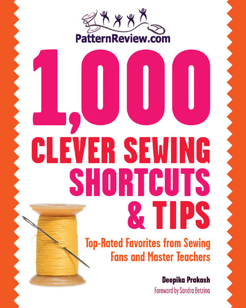 PatternReview.com 1,000 Clever Sewing Shortcuts an...