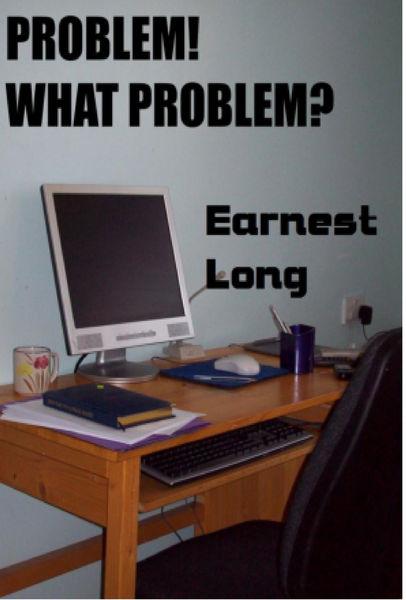 Problem! What Problem?