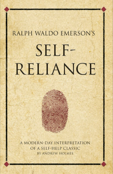 Ralph Waldo Emerson's Self Reliance