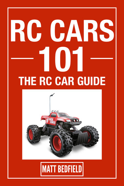 RC Cars 101 : The RC Car Guide