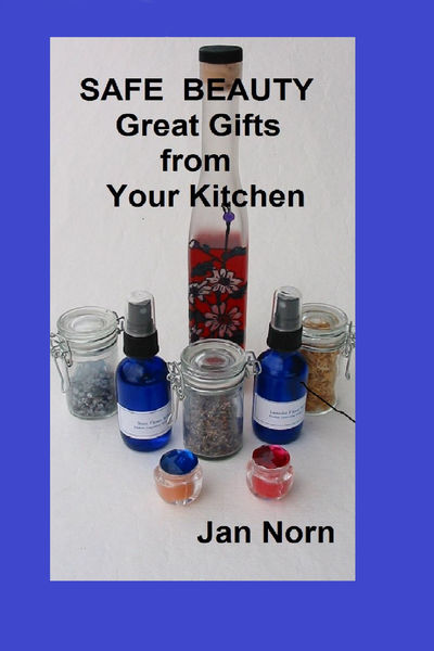 Safe Beauty: Great Gifts from Your Kitchen