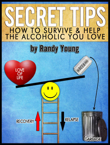 Secret Tips: How To Survive & Help The Alcoholic Y...