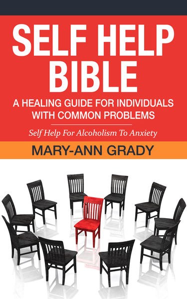 Self Help Bible: A Healing Guide for Individuals w...