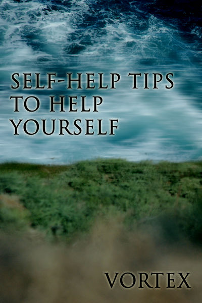 Self-Help Tips to Help Yourself