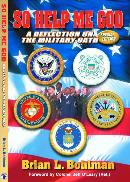 So Help Me God: A Reflection on the Military Oath