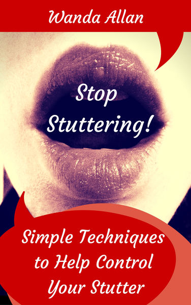 Stop Stuttering! Simple Techniques to Help Control...