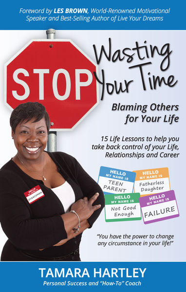 Stop Wasting Your Time Blaming Others for Your Lif...