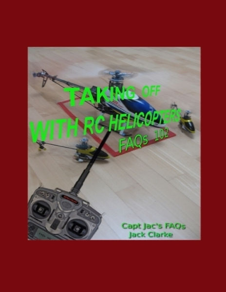 Taking Off with RC Helicopters