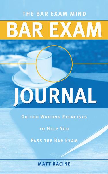 The Bar Exam Mind Bar Exam Journal: Guided Writing...